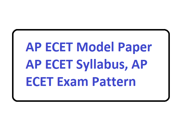 AP ECET Model Paper 2020 AP ECET Syllabus, AP ECET Exam Pattern 2020
