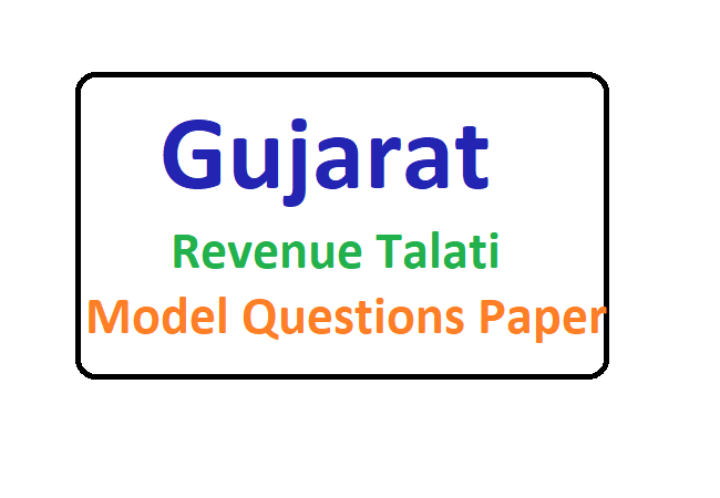GSSSB Gujarat Revenue Talati 2020 Model Questions Paper