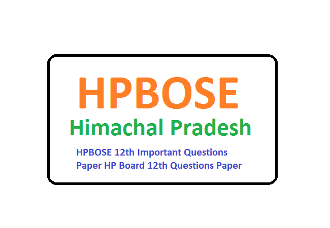 HPBOSE 12th Important Questions Paper 2020 HP Board 12th Questions Paper 2020