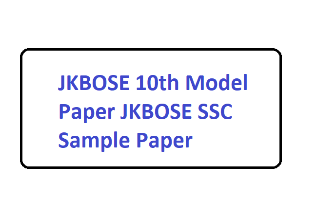 JKBOSE 10th Model Paper 2020 JKBOSE SSC Sample Paper