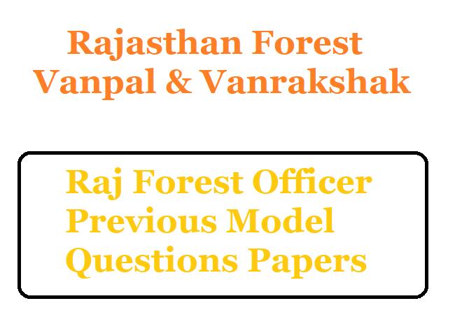 Raj Forest Vanrakshak Model Papers
