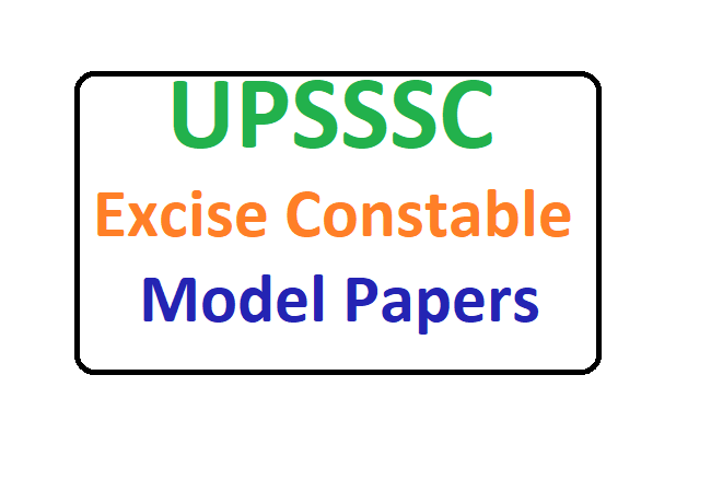 UPSSSC Excise Constable Model Paper 2020 Download Abkari Sipahi Sample Questions Papers