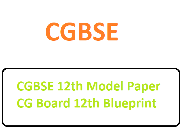 CGBSE 12th Model Paper 2020 CG Board 12th Blueprint 2020