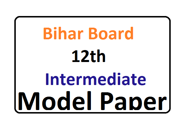 Bihar Board 12th Model Paper 2020