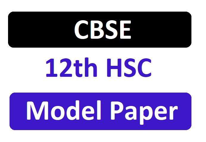CBSE 12th Model Questions Papers 2020 Maths, Chemistry, Physics