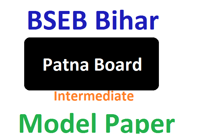 Patna Board 12th Blueprint 2020 Bihar Inter Model Question Paper 2020 Math,s History, Chemistry Agriculture,
