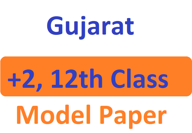 Gujarat Board 12th Important Question Paper 2020 GSEB +2 Question Paper 2020