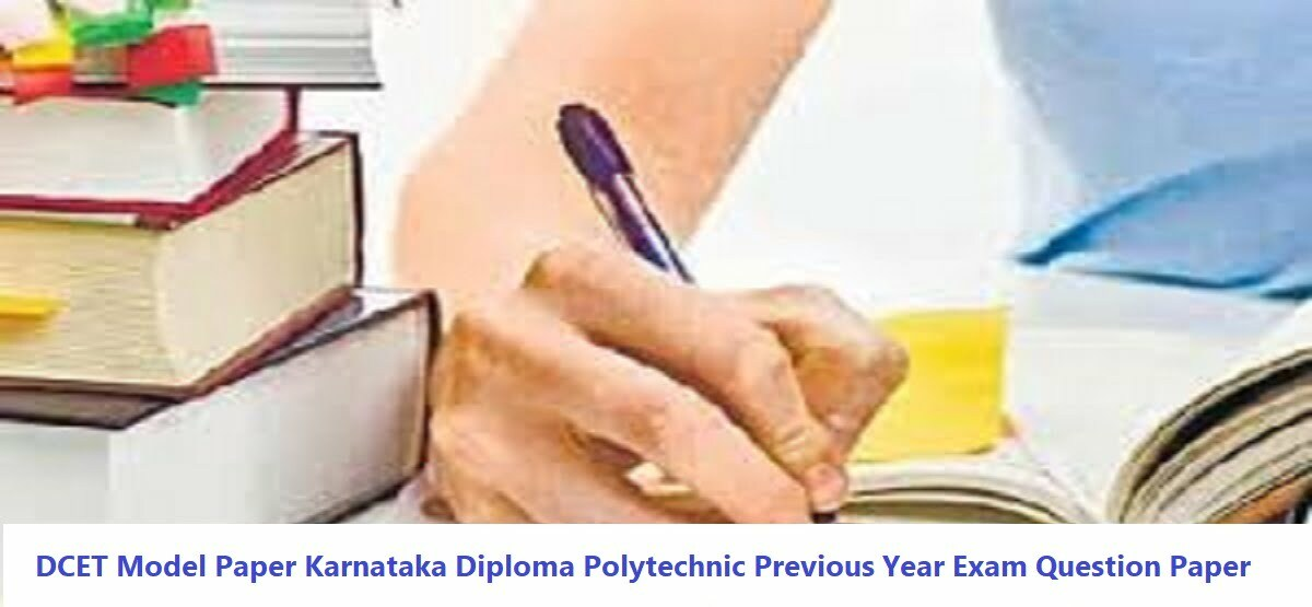 DCET Model Question Paper 2020 Karnataka Diploma Polytechnic Previous Year Exam Question Paper 2020